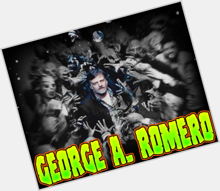 Galerry George A Romero Official Site for Man Crush Monday MCM Woman