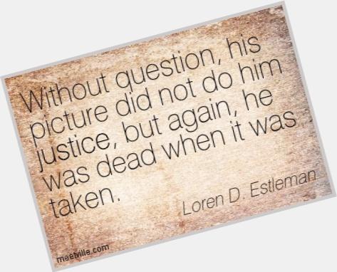Loren D  Estleman exclusive hot pic 5